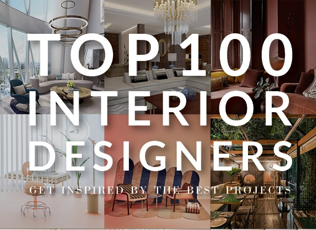 interior designers Discover the Best 100 Interior Designers of 2019! top100 capa